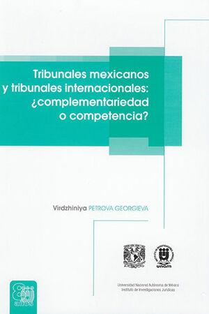 TRIBUNALES MEXICANOS Y TRIBUNALES INTERNACIONALES