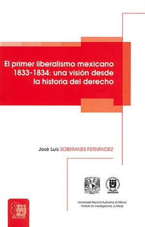 PRIMER LIBERALISMO MEXICANO 1833-1834, EL