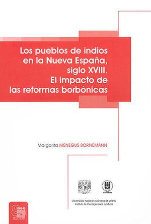 PUEBLOS DE INDIOS EN LA NUEVA ESPAÑA, LOS. SIGLO XVIII.
