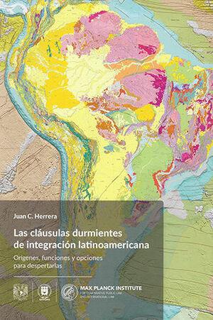 CLÁUSULAS DURMIENTES DE INTEGRACIÓN LATINOAMERICANA, LAS