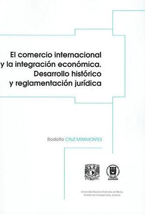 COMERCIO INTERNACIONAL Y LA INTEGRACIÓN ECONÓMICA, EL