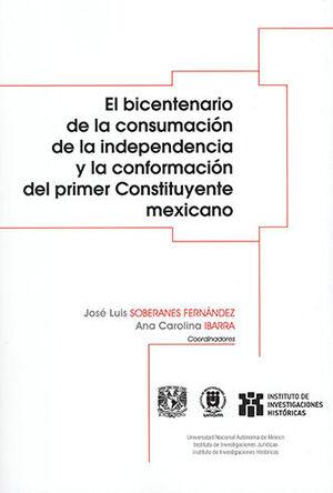 BICENTENARIO DE LA CONSUMACIÓN DE LA INDEPENDENCIA Y LA CONFORMACIÓN DEL PRIMER CONSTITUYENTE MEXICANO, EL