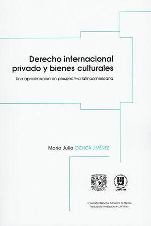 DERECHO INTERNACIONAL PRIVADO Y BIENES CULTURALES
