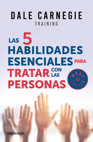 LAS 5 HABILIDADES ESENCIALES PARA TRATAR CON LAS PERSONAS