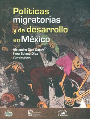 POLÍTICAS MIGRATORIAS Y DE DESARROLLO EN MÉXICO