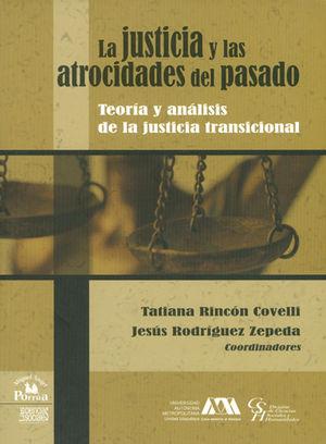 JUSTICIA Y LAS ATROCIDADES DEL PASADO, LA