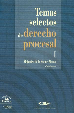TEMAS SELECTOS DE DERECHO PROCESAL I