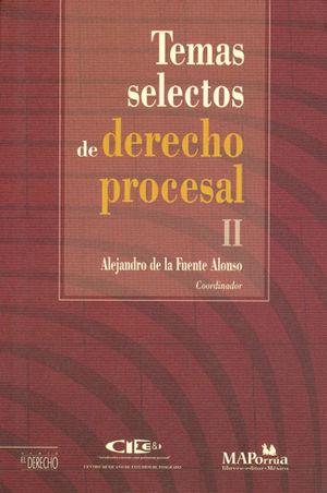 TEMAS SELECTOS DE DERECHO PROCESAL II