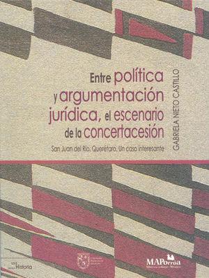 ENTRE LA POLÍTICA Y ARGUMENTACIÓN JURÍDICA, EL ESCENARIO DE LA CONCERTACESIÓN