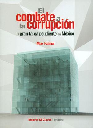 COMBATE A LA CORRUPCIÓN, EL