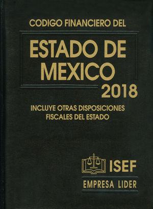 CÓDIGO FINANCIERO DEL ESTADO DE MÉXICO 2018 (EJECUTIVA)