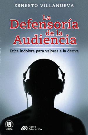 DEFENSORÍA DE LA AUDIENCIA, LA