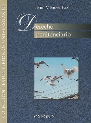 DERECHO PENITENCIARIO. 1ª ED. 7ª REIMP. 2018