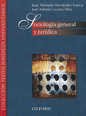SOCIOLOGÍA GENERAL Y JURÍDICA - (1ª ED. 5ª REIMPRESIÓN 2019)