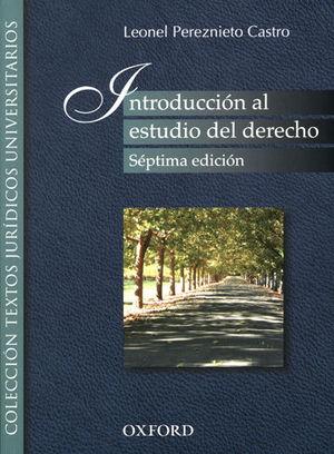 INTRODUCCIÓN AL ESTUDIO DEL DERECHO. SÉPTIMA ED.
