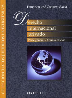 DERECHO INTERNACIONAL PRIVADO. PARTE GENERAL. QUINTA ED.