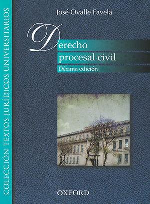 DERECHO PROCESAL CIVIL. DÉCIMA ED.