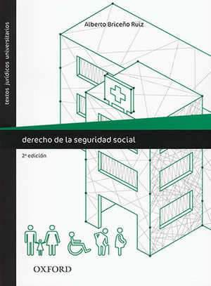 DERECHO DE LA SEGURIDAD SOCIAL. SEGUNDA ED.
