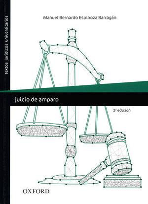 JUICIO DE AMPARO - 2.ª ED. 2015, 1.ª REIMP. 2020
