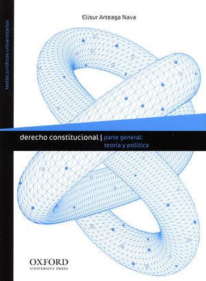 DERECHO CONSTITUCIONAL PARTE GENERAL