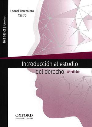 INTRODUCCIÓN AL ESTUDIO DEL DERECHO. (OCTAVA EDICIÓN)