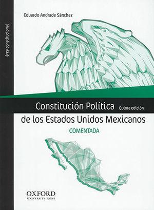CONSTITUCIÓN POLÍTICA DE LOS ESTADOS UNIDOS MEXICANOS - COMENTADA (QUINTA EDICIÓN 2020)