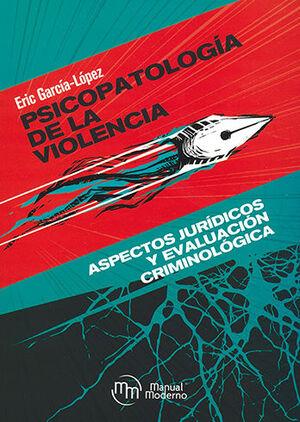 PSICOPATOLOGÍA DE LA VIOLENCIA