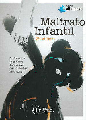 MALTRATO INFANTIL - 2ª ED. 2019