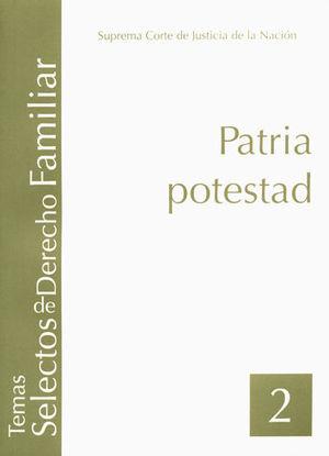 PATRIA POTESTAD (TOMO 2)