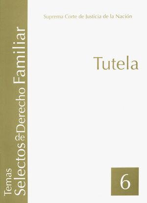TUTELA (TOMO 6)