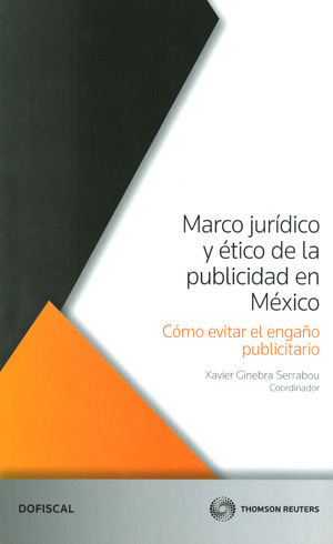 MARCO JURÍDICO Y ÉTICO DE LA PUBLICIDAD EN MÉXICO