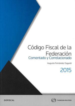CODIGO FISCAL DE LA FEDERACIÓN. SEGUNDA EDICIÓN