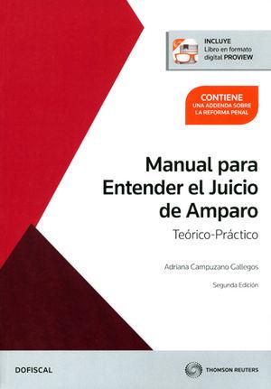 MANUAL PARA ENTENDER EL JUICIO DE AMPARO - TEÓRICO-PRÁCTICO