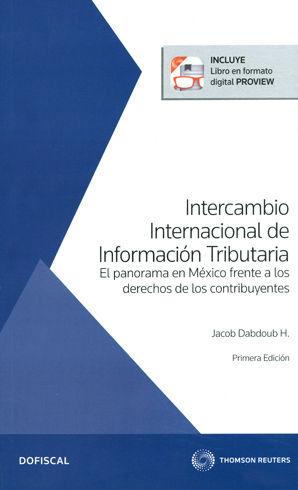 INTERCAMBIO INTERNACIONAL DE INFORMACIÓN TRIBUTARIA (INCLUYE LIBRO EN FORMATO DIGITAL PROVIEW)