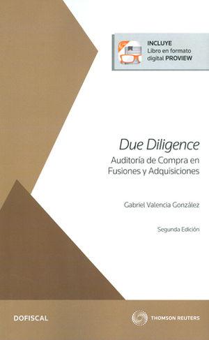 DUE DILIGENCE AUDITORÍA DE COMPRA EN FUSIONES Y ADQUISICIONES (INCLUYE LIBRO EN FORMATO DIGITAL PROVIEW)