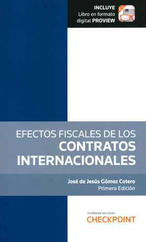 EFECTOS FISCALES DE LOS CONTRATOS INTERNACIONALES (INCLUYE LIBRO EN FORMATO DIGITAL PROVIEW)