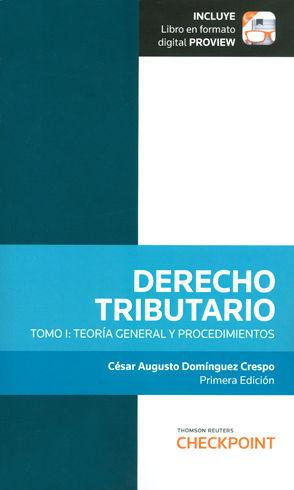 DERECHO TRIBUTARIO. TOMO I (INCLUYE LIBRO EN FORMATO DIGITAL PROVIEW)