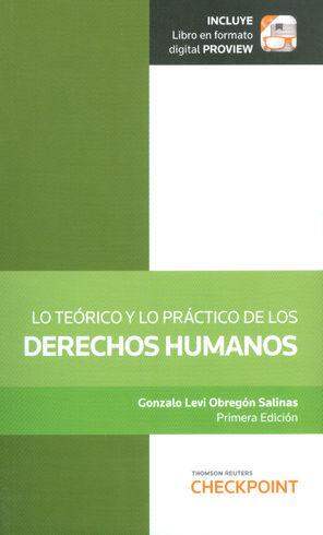 TEÓRICO Y LO PRÁCTICO DE LOS DERECHOS HUMANOS, LO
