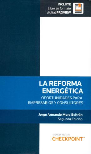 REFORMA ENERGÉTICA, LA. INCLUYE LIBRO EN FORMATO DIGITAL PROVIEW