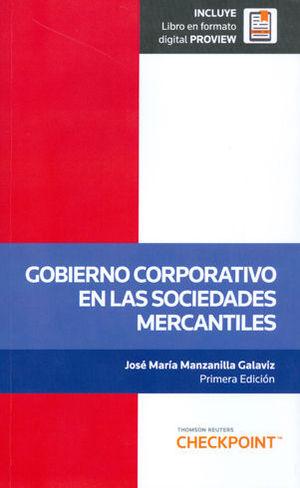 GOBIERNO CORPORATIVO EN LAS SOCIEDADES MERCANTILES. INCLUYE LIBRO EN FORMATO DIGITAL PROVIEW