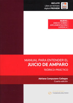 MANUAL PARA ENTENDER EL JUICIO DE AMPARO. CUARTA EDICION 2018.