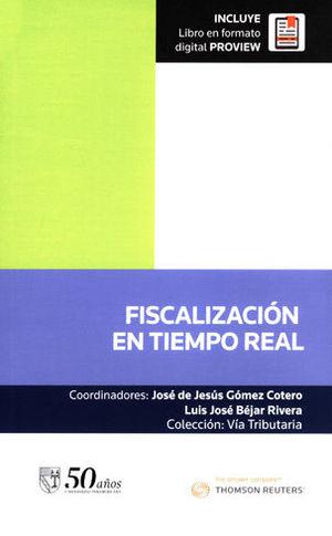 FISCALIZACIÓN EN TIEMPO REAL. INCLUYE LIBRO EN FORMATO DIGITAL PROVIEW