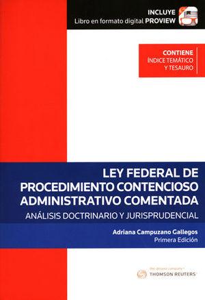 LEY FEDERAL DE PROCEDIMIENTO CONTENCIOSO ADMINISTRATIVO COMENTADA
