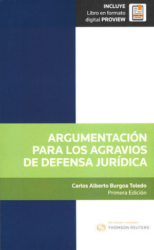 ARGUMENTACIÓN PARA LOS AGRAVIOS DE DEFENSA JURÍDICA