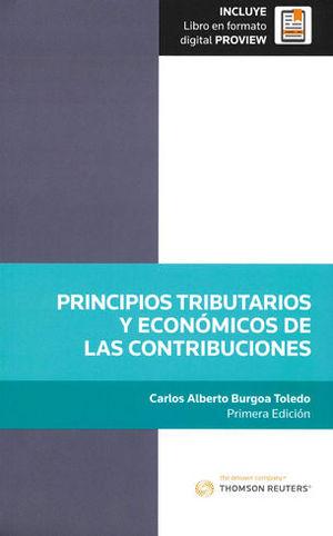 PRINCIPIOS TRIBUTARIOS Y ECONÓMICOS DE LAS CONTRIBUCIONES (INCLUYE LIBRO EN FORMATO DIGITAL PROVIEW)