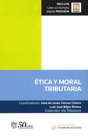 ÉTICA Y MORAL TRIBUTARIA