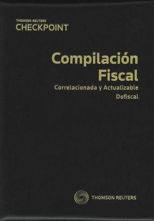 COMPILACIÓN FISCAL. 2019 (INCLUYE FORMATO DIGITAL PROVIEW)