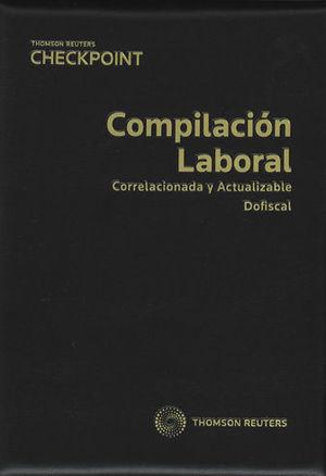 COMPILACIÓN LABORAL. 2019 (INCLUYE FORMATO DIGITAL PROVIEW)
