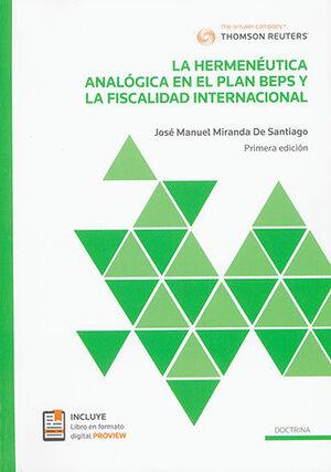 HERMENÉUTICA ANALÓGICA EN EL PLAN BEPS Y LA FISCALIDAD INTERNACIONAL, LA