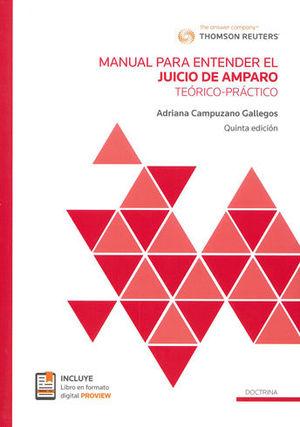 MANUAL PARA ENTENDER EL JUICIO DE AMPARO. QUINTA EDICIÓN